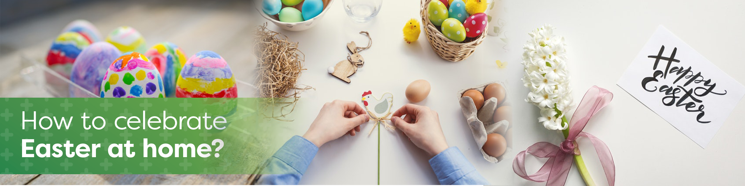 Easter at home - HealthCarePlus
